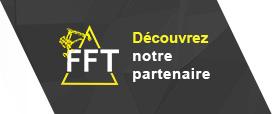 Découvrez notre partenaire FFT